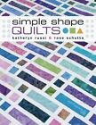 Simple Shape Quilts by Schutte, Russi (Paperback / softback, 2014)