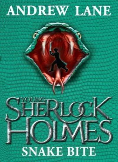 Snake Bite (Young Sherlock Holmes)-Andrew Lane, 9781447200314