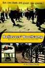 Believers' Bootcamp Building & Restoring Families by The Kehoe Family Paper