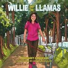 Willie and the Llamas by Margaret Cardenas (Paperback, 2015)