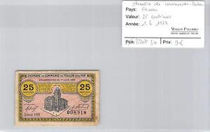-kammer Handels- Toulon 25 Cent 1.6.1922 Pirot 34 Reich Und PräChtig