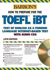 How to Prepare for the TOEFL iBT with Audio CDs (Barron's How to Prepare for the