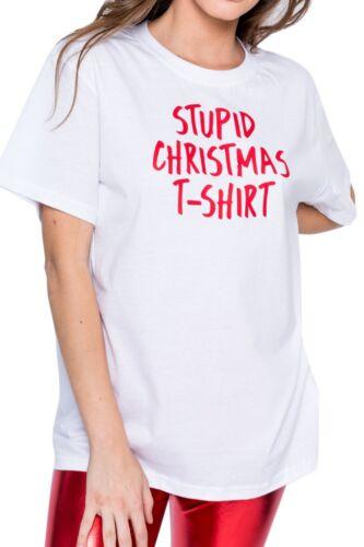 STUPID CHRISTMAS T-SHIRT TEE TOP XMAS GIFT WOMENS FUNNY SLOGAN LADIES TUMBLR NEW