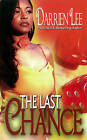 The Last Chance by Darrien Lee (Paperback, 2012)