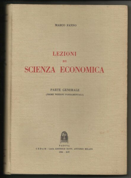189) Marco Fanno Lezioni Di Scienza Economica 1936