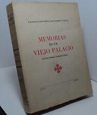Memorias de un Viejo Palacio by Carlo Sanchez-Navarro Y Peon