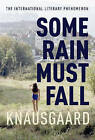 Some Rain Must Fall: My Struggle by Karl Ove Knausgaard (Hardback, 2016)