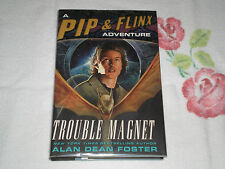 Pip and Flinx: Trouble Magnet No. 12 by Alan Dean Foster (2006, Hardcover)