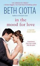 In the Mood for Love: A Cupcake Lovers Novel (The Cupcake Lovers) by Ciotta, Bet