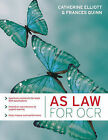 AS Law for OCR by Catherine Elliott, Frances Quinn (Paperback, 2008)