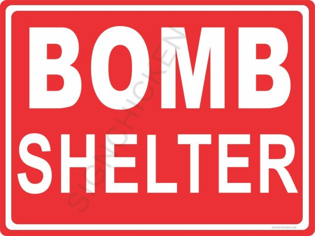 BOMB SHELTER  ALUMINUM SIGN funny sign, man cave, collectible vintage style sign