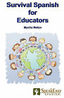 Survival Spanish for Educators by Myelita Melton (Paperback / softback, 2006)