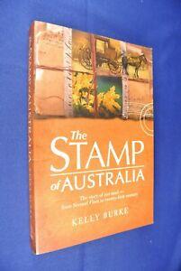 THE-STAMP-OF-AUSTRALIA-Kelly-Burke-AUSTRALIA-MAIL-POST-POSTAL-HISTORY-BOOK