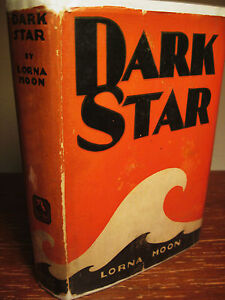 1st-Grosset-Edition-DARK-STAR-Lorna-Moon-CLASSIC-Fiction-NOVEL-Film-MOVIE
