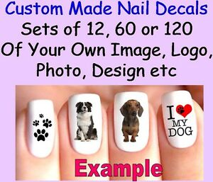 Set-Of-12-60-OR-120-x-Nail-Art-Decals-CUSTOM-MADE-Personalised-Your-Own-Image