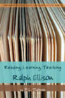 Reading, Learning, Teaching Ralph Ellison by P. L. Thomas (Paperback, 2008)