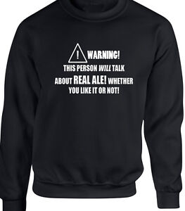 a0e7342e8 Details about Real Ale Mens Sweatshirt Funny Hobby Statement Gift Beer  Drink Alcohol Pub Pubs