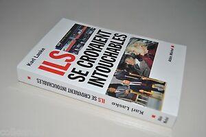 Karl-Laske-ILS-SE-CROYAIENT-INTOUCHABLES-Albin-Michel-2000