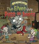 The Elves Help Puss in Boots by Paul Harrison (Hardback, 2016)