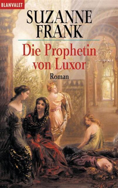 Die Prophetin von Luxor,von Suzanne Frank