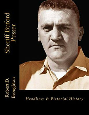 Sheriff Buford Pusser : Headlines and Pictorial History by ...