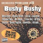 Bushy Bushy [PA] by Various Artists (CD, Jul-2001, Greensleeves Records)