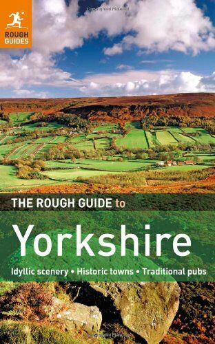 The Rough Guide to Yorkshire (Rough Guides)-Rough Guides