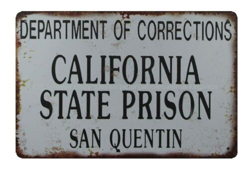 Department Of Corrections California State Prison San Quention metal tin sign