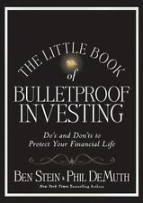 Little Books. Big Profits: The Little Book of Bulletproof Investing : Do's and Don'ts to Protect Your Financial Life 27 by Ben Stein and Phil DeMuth (2010, Hardcover)