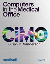 Computers in the Medical Office by Susan M. Sanderson (2012, Spiral)