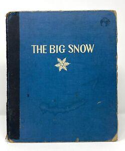 Berta & Elmer Hader - The Big Snow - HC 1st 1st 1948 - CALDECOTT Award - NR