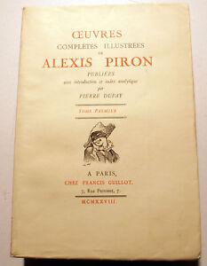 PIRON/OEUVRES COMPLETES ILLUSTREES/PIERRE DUFAY/TOME I/ED GUILLOT/1928 - France - CONDITIONS DE PAIEMENT. FRANCE/CHEQUE FRANCAIS DE PREFERENCE,MERCI...OU PAYPAL . RESTE DU MONDE:PAIEMENT PAR PAYPAL UNIQUEMENT. NB:Les lots peuvent etre retirés tous les samedis(ou presque) aux Puces de la Porte de Vanves (me contacter aprs la v - France