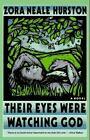 Their Eyes Were Watching God by Zora Neale Hurston (1900, Paperback)