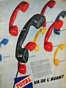 PUBLICITE-DE-PRESSE-1961-TOTAL-VA-DE-L-039-AVANT-ALLO-TOTAL-TELEPHONE