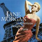 An American Songbird in Paris by Jane Morgan (CD, Sep-2007, Sepia Records)