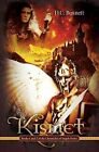 Kismet: Books 1 and 2 of the Chronicles of Angels Series by D C Bennett (Paperback / softback, 2010)