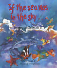 If the Sea Was in the Sky by Fiona Waters (Hardback, 2002)