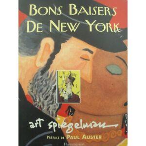 ART SPIEGELMAN bons baisers de New York 2003 Flammarion - Maus