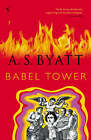 Babel Tower by A. S. Byatt (Paperback, 1997)
