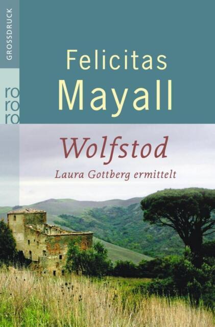 Wolfstod / Laura Gottberg Bd.4 von Felicitas Mayall (2011, Taschenbuch)