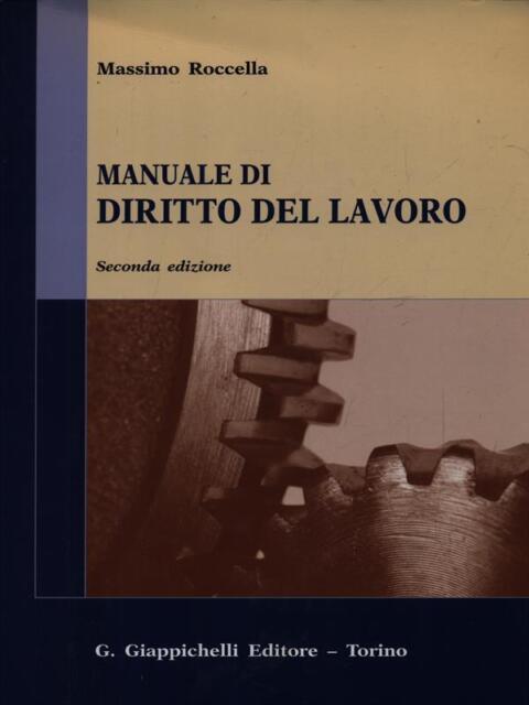 MANUALE DI DIRITTO DEL LAVORO  ROCCELLA MASSIMO