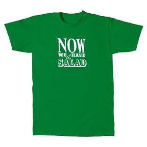 Herren-T-Shirt-Now-we-have-the-Salat-Salat-Funny