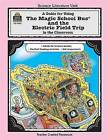 A Guide for Using the Magic School Bus(r) and the Electric Field Trip in the Classroom by Ruth Young (Paperback / softback, 1999)