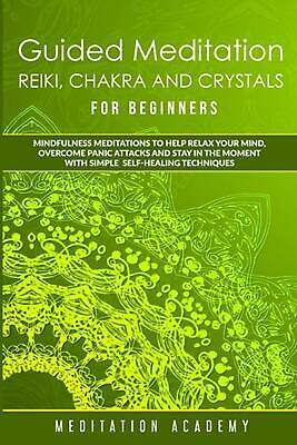 guided meditation reiki chakra and crystals for