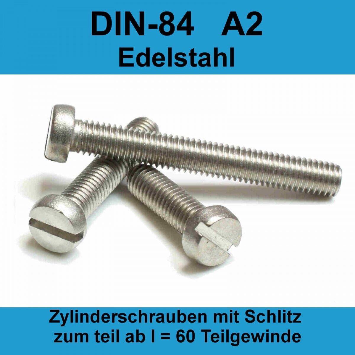 M6x DIN 84 A2 Edelstahl Zylinderschrauben Zylinderkopfschrauben Schlitzschraube