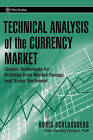 Technical Analysis of the Currency Market: Classic Techniques for Profiting from Market Swings and Trader Sentiment by Boris Schlossberg (Hardback, 2006)