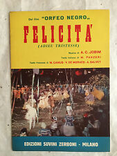 SPARTITO MUSICALE FELICITA ADIEU TRISTESSE FILM ORFEO NEGRO A.C.JOBIM PANZERI