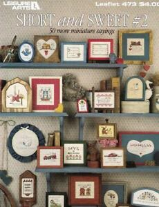 Leisure-Arts-SHORT-amp-SWEET-2-50-More-Mini-Sayings-in-Cross-Stitch-Leaflet-473