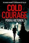 Cold Courage by Pekka Hiltunen (Paperback, 2014)