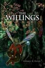 The Willings by Stephen D Flynn 9781450019941 Paperback 2010